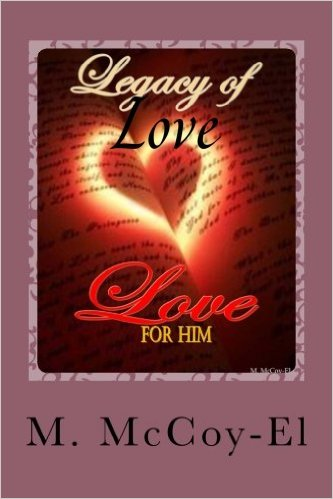 Legacy of Love For Him